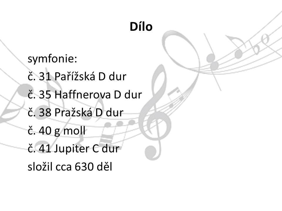 Dílo symfonie: č. 31 Pařížská D dur č. 35 Haffnerova D dur č.