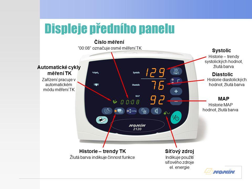 Displeje předního panelu Automatický cyklus měření TK Žluté světlo indikuje zvolení automatického měření TK Je zvolen 5 minutový interval měření TK Hodnota systoly Hodnota diastoly Hodnota MAP Čárka indikuje, že aktuální hodnota není dostupná