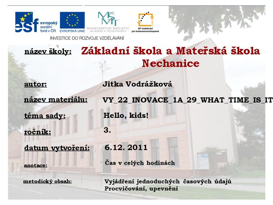 Jitka Vodrážková Hello, kids. 3. 6.12.