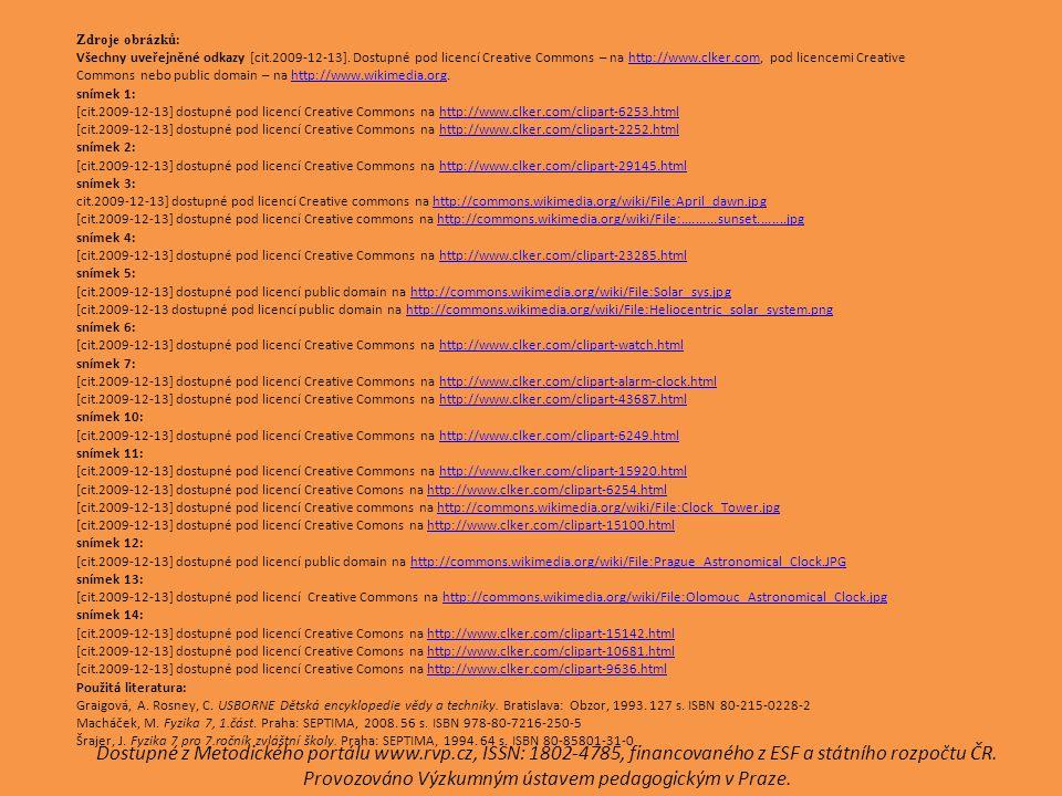 Zdroje obrázků : Všechny uveřejněné odkazy [cit.2009-12-13].