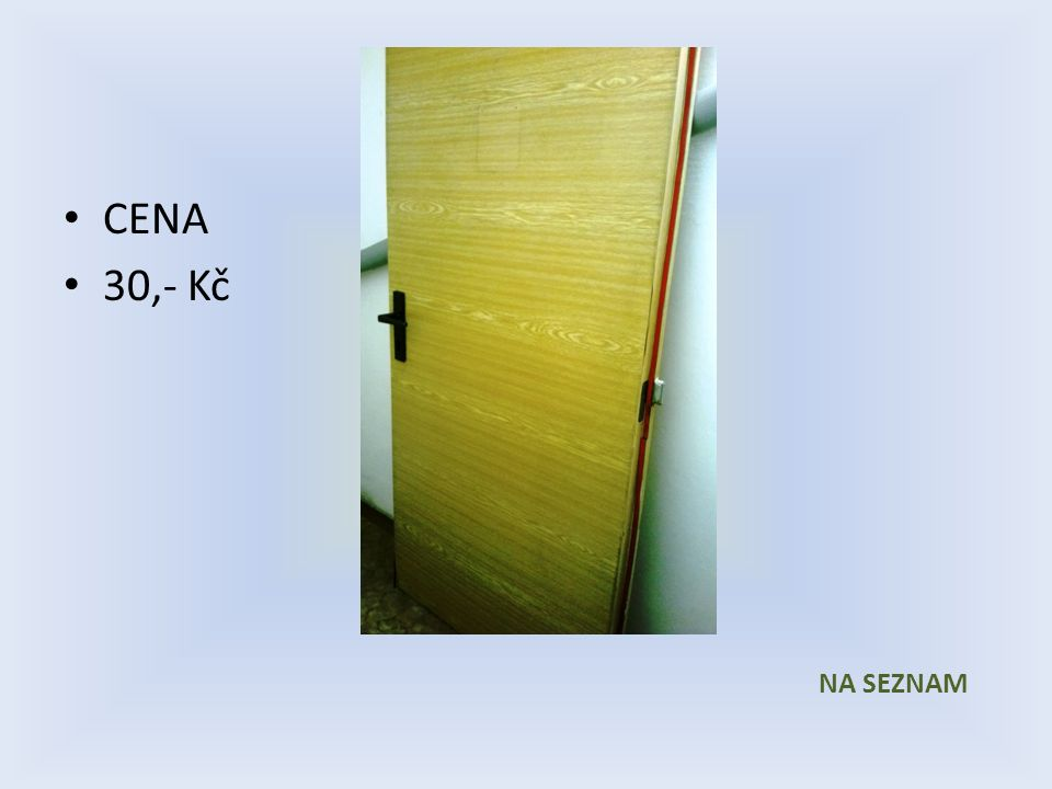 Položka číslo 10 Dveře č. 10 Sololak imitace dřeva 800 x 1970 Levé