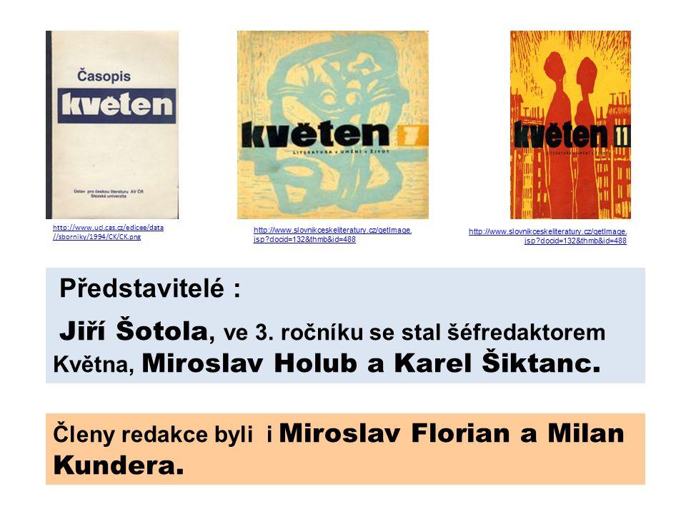 Představitelé : Jiří Šotola, ve 3.