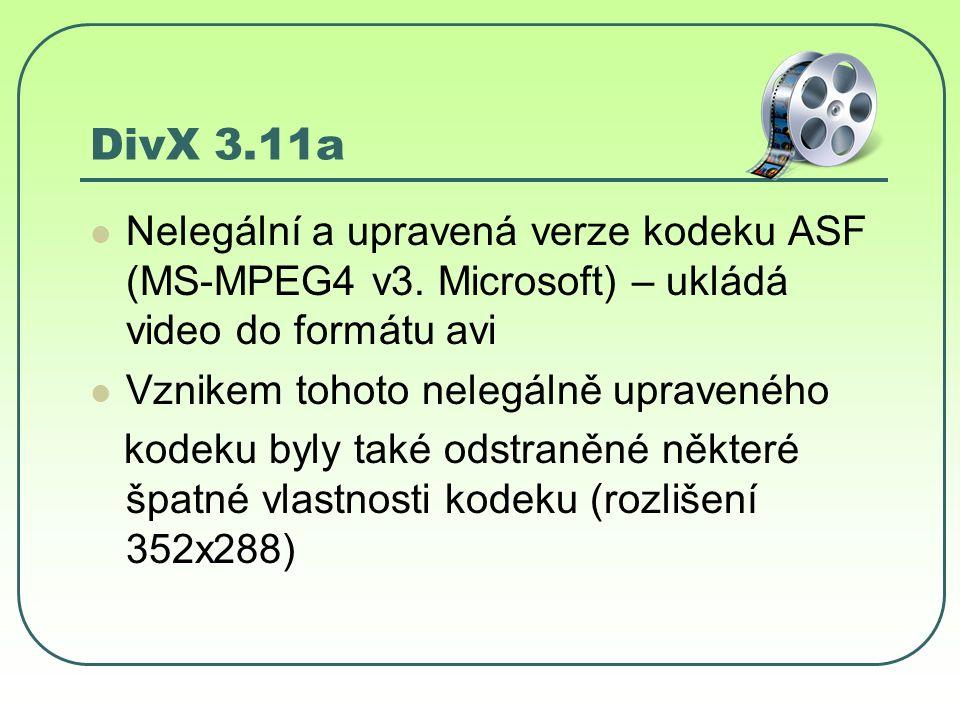 DivX 3.11a Nelegální a upravená verze kodeku ASF (MS-MPEG4 v3.
