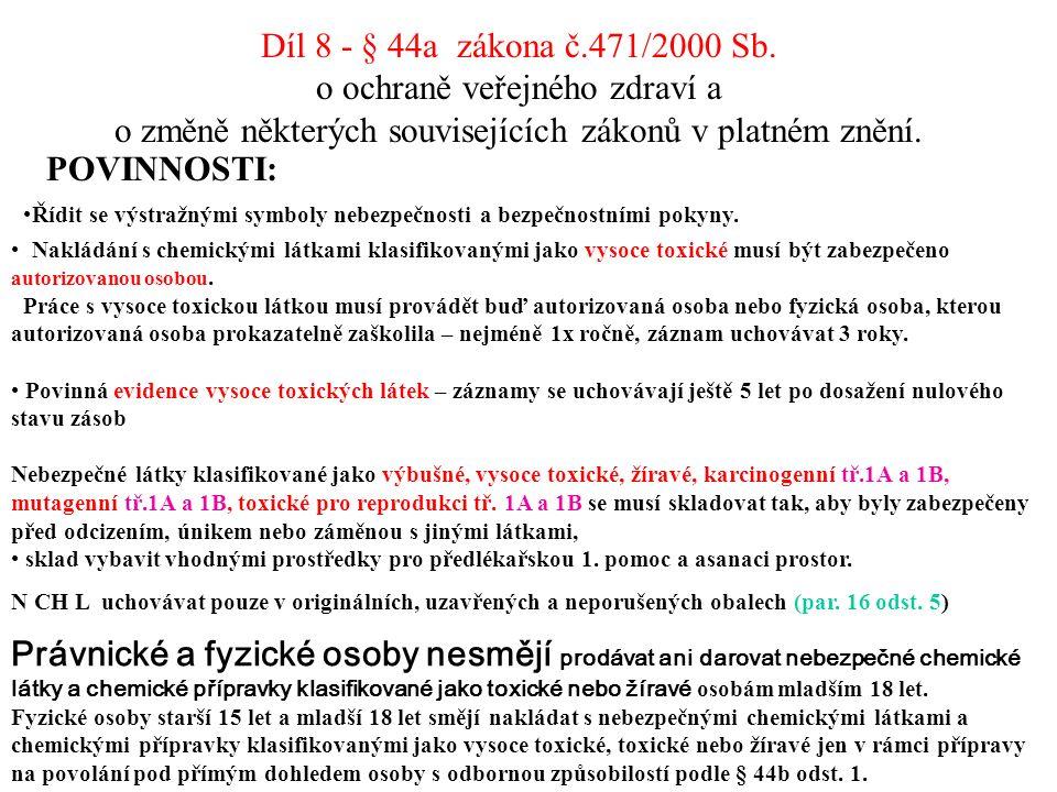 Díl 8 - § 44a zákona č.471/2000 Sb.