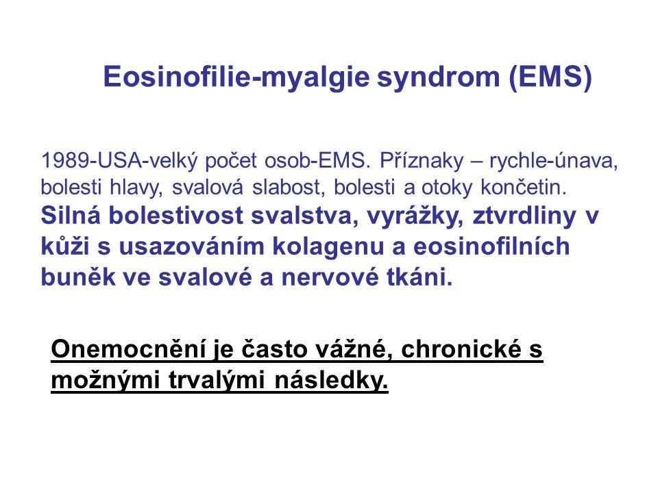 Eosinofilie-myalgie syndrom (EMS) 1989-USA-velký počet osob-EMS.