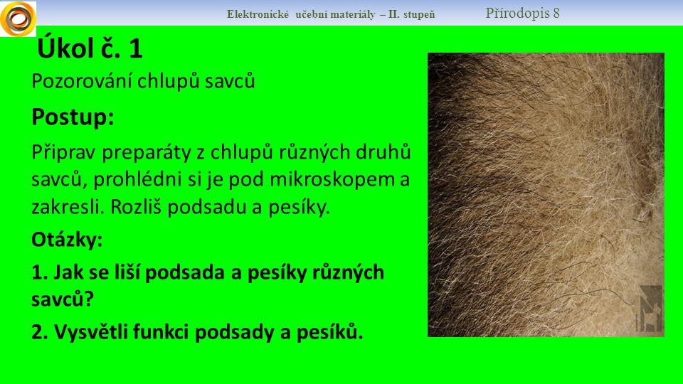 Elektronické učební materiály – II.stupeň Přírodopis 8 Úkol č.