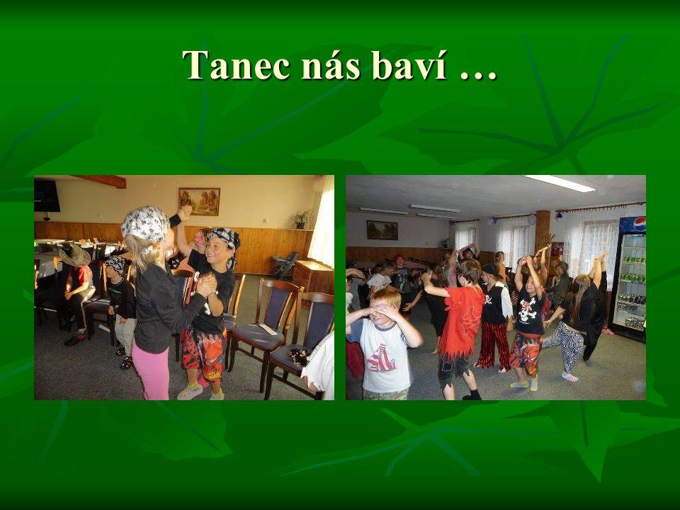 Tanec nás baví …