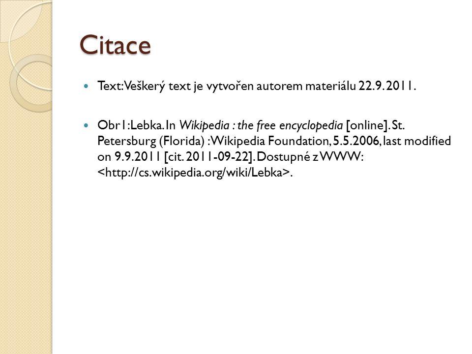 Citace Text: Veškerý text je vytvořen autorem materiálu 22.9. 2011. Obr1:Lebka. In Wikipedia : the free encyclopedia [online]. St. Petersburg (Florida