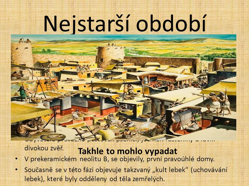 """Nejstarší období Nejstarší osada se nacházela v dnešní lokalitě Tel es-Sultan. První osídlení kolem roku 9000 př. n. l. 1. osidlování je nazýváno: """"Na"""