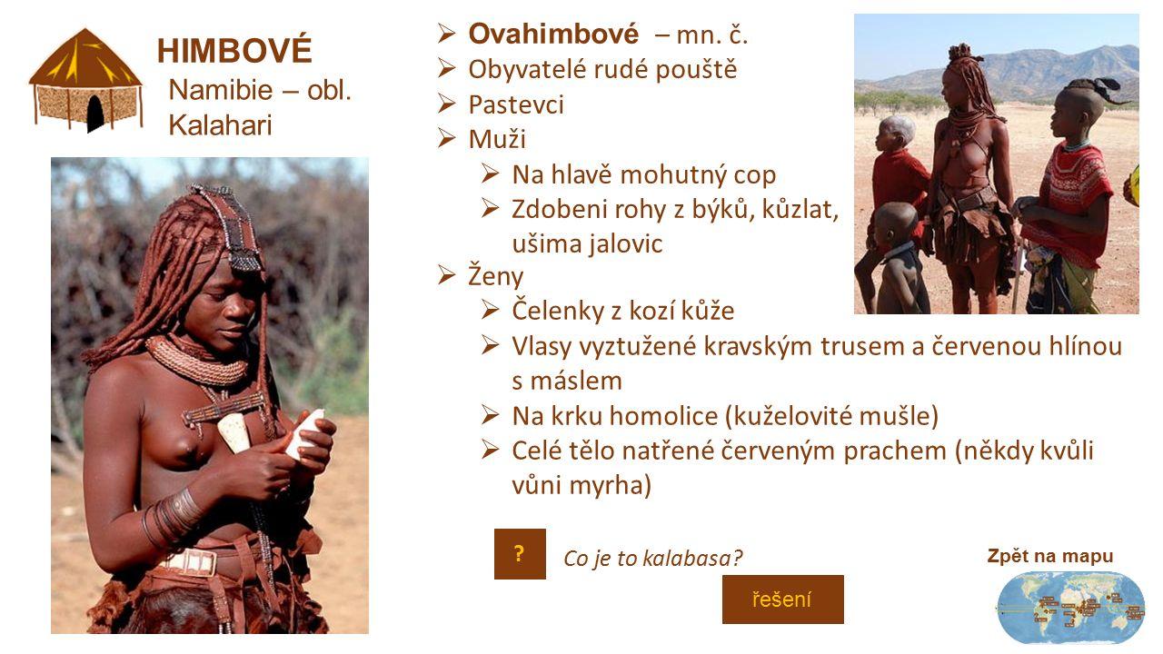 """BUŠMANI Zpět na mapu Jižní Keňa/Tanzánie  """"Křováci východní Afriky  Nemají obydlí, žijí v buši."""