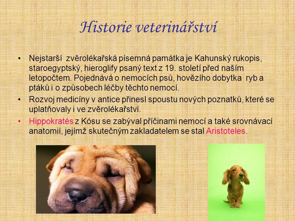 Historie veterinářství Nejstarší zvěrolékařská písemná památka je Kahunský rukopis, staroegyptský, hieroglify psaný text z 19.