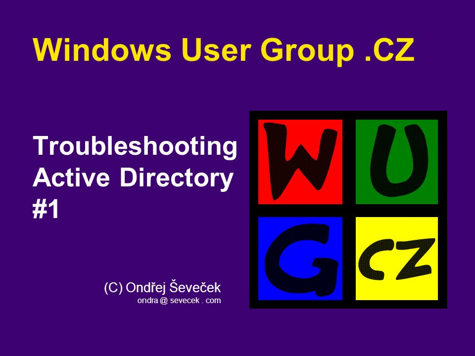 Přihlášení do domény  Ondra … PC01 czech.world.local Uživatel: Ondra Počítač: PC01 PC01 TGT Request TGT 1 2 TGS Request pro PC01 TGS pro PC01 3 4