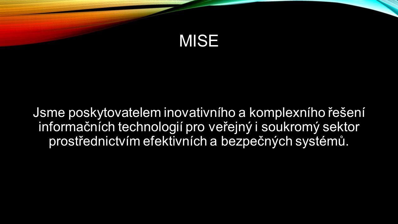 MISE Jsme poskytovatelem inovativního a komplexního řešení informačních technologií pro veřejný i soukromý sektor prostřednictvím efektivních a bezpeč