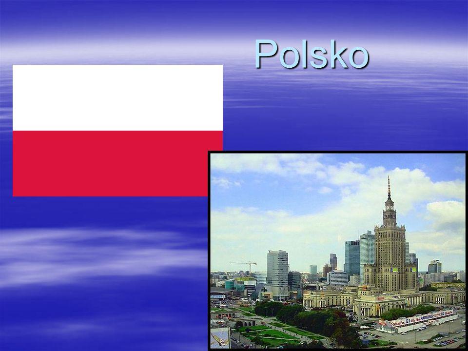  Hl. m. Varšava  40mil. Obyvatel  Přímořský stát Členem EU