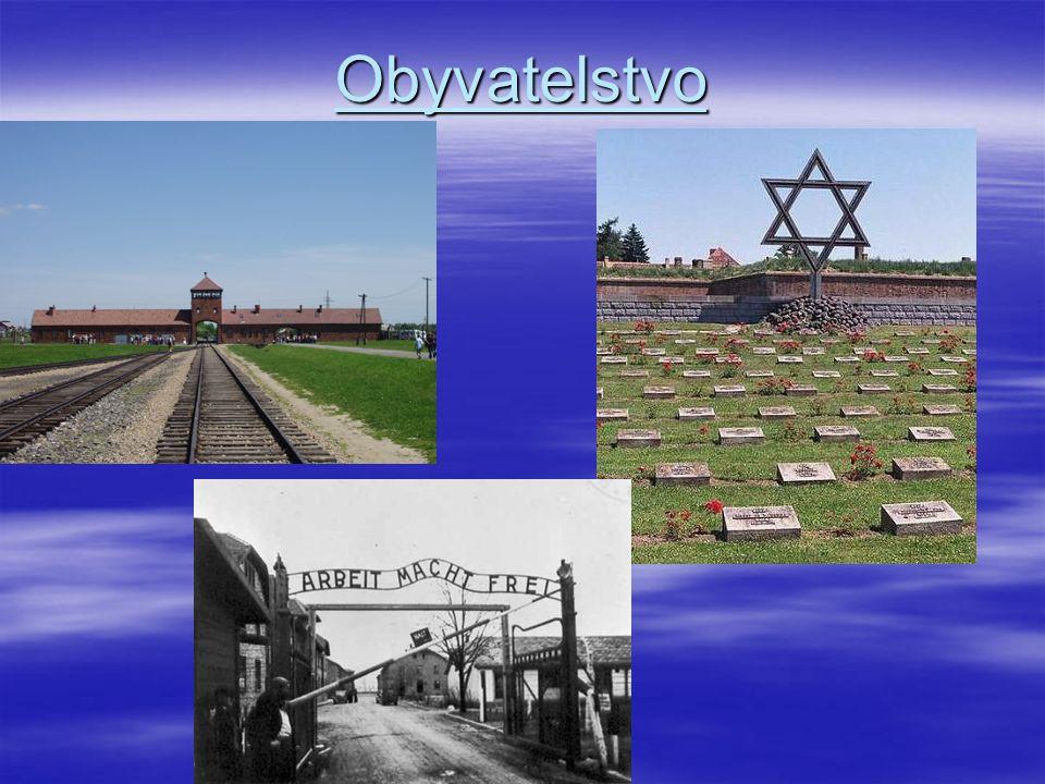  Za 2.sv.v.zemřelo 6mil ob.  Koncentrační tábory: Osvětim  Výrazně náboženský stát- křesťanství