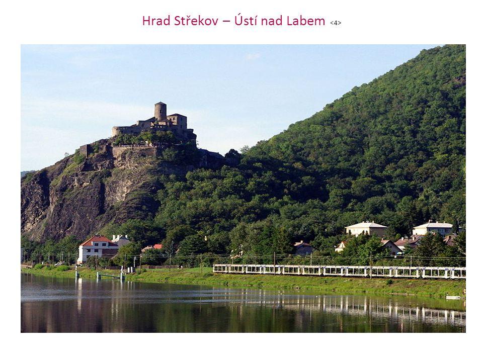 Hrad Střekov – Ústí nad Labem