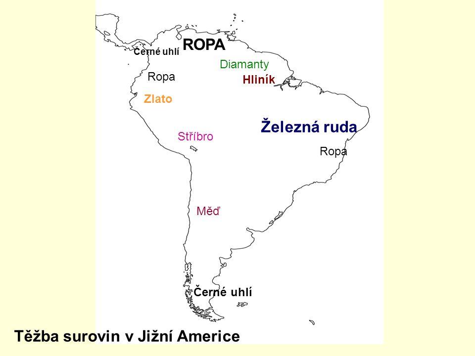 ROPA Černé uhlí Zlato Stříbro Hliník Železná ruda Měď Ropa Diamanty Těžba surovin v Jižní Americe