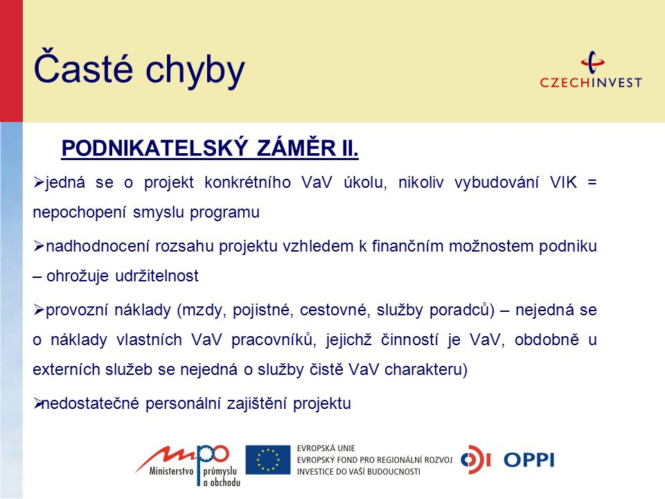 Časté chyby PODNIKATELSKÝ ZÁMĚR II.