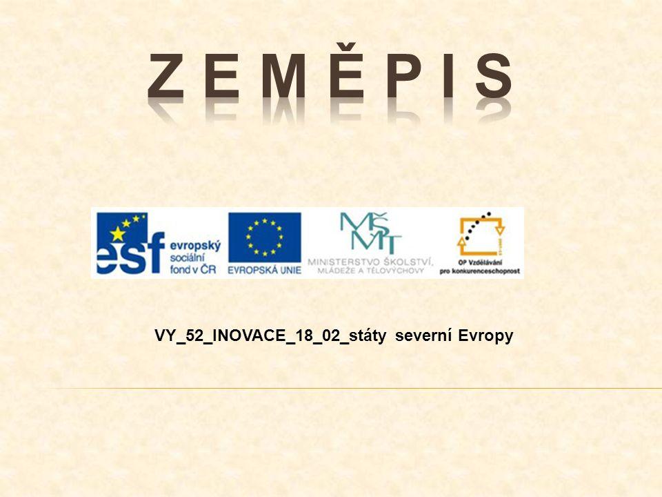 VY_52_INOVACE_18_02_státy severní Evropy