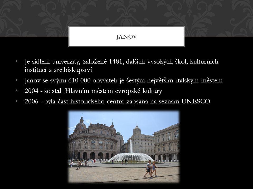 Je sídlem univerzity, založené 1481, dalších vysokých škol, kulturních institucí a arcibiskupství Janov se svými 610 000 obyvateli je šestým největším italským městem 2004 - se stal Hlavním městem evropské kultury 2006 - byla část historického centra zapsána na seznam UNESCO JANOV