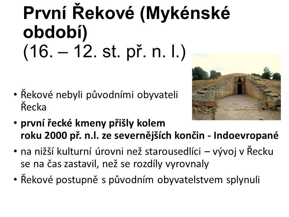 První Řekové (Mykénské období) (16. – 12. st. př.