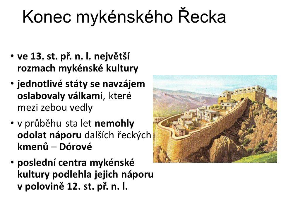 Konec mykénského Řecka ve 13. st. př. n. l.
