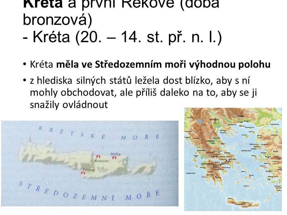 Kréta a první Řekové (doba bronzová) - Kréta (20. – 14.