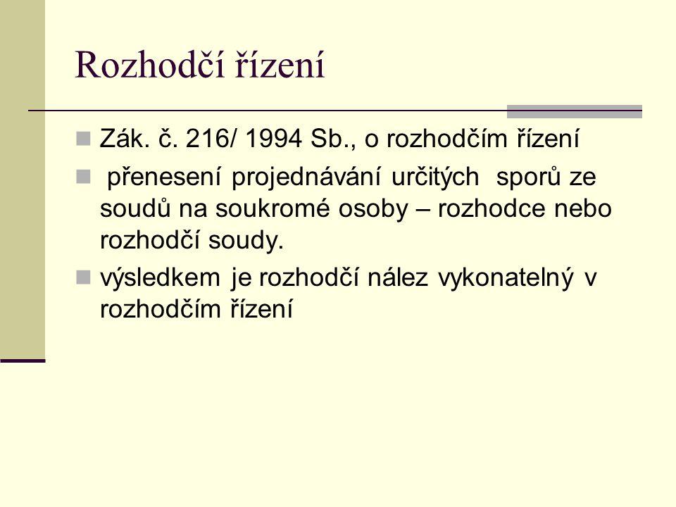 Rozhodčí řízení Zák. č.