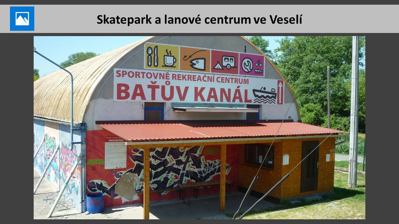 Skatepark a lanové centrum ve Veselí