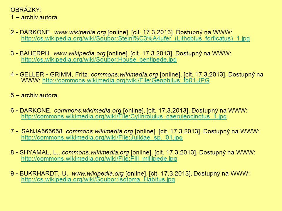 OBRÁZKY: 1 – archiv autora 2 - DARKONE. www.wikipedia.org [online].