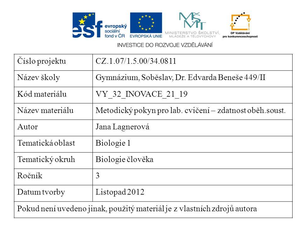 Laboratorní cvičení z biologie č.Téma : Zdatnost oběhové soustavy člověka Datum : Úkol č.
