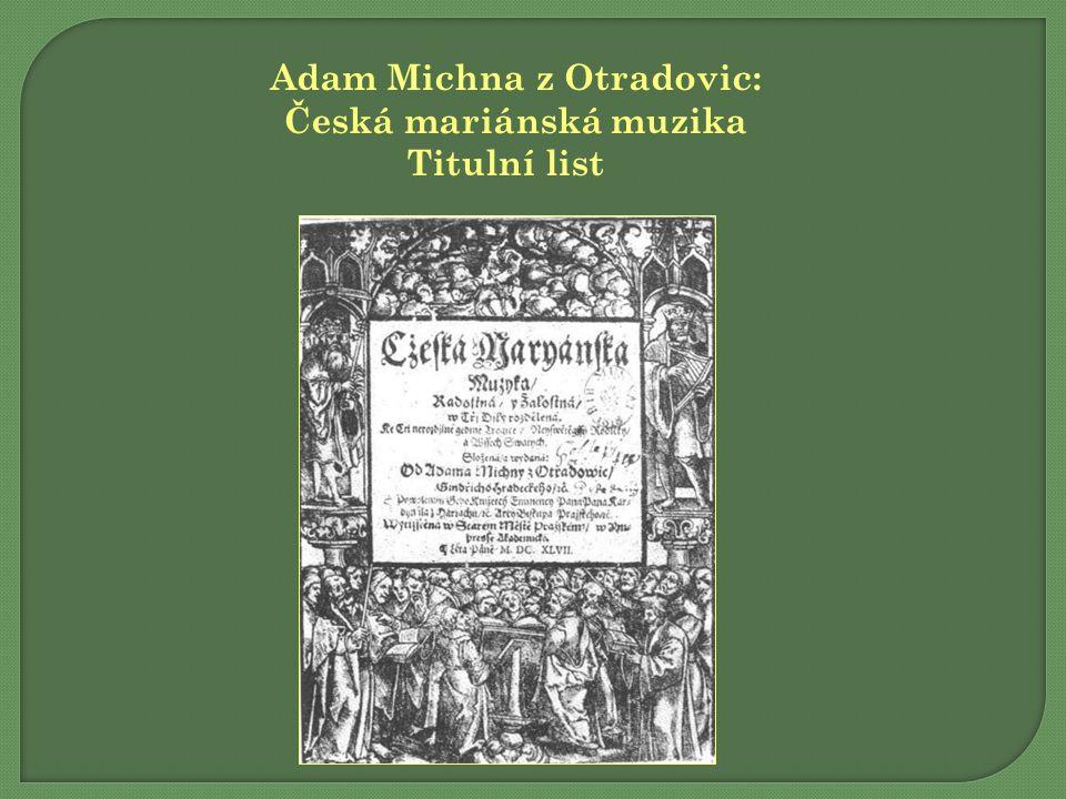 Adam Michna z Otradovic: Česká mariánská muzika Titulní list