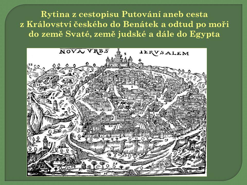 Rytina z cestopisu Putování aneb cesta z Království českého do Benátek a odtud po moři do země Svaté, země judské a dále do Egypta