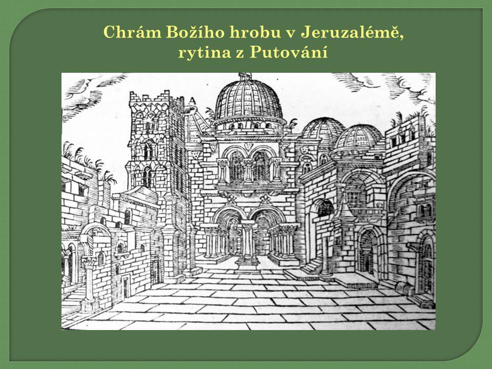 Chrám Božího hrobu v Jeruzalémě, rytina z Putování