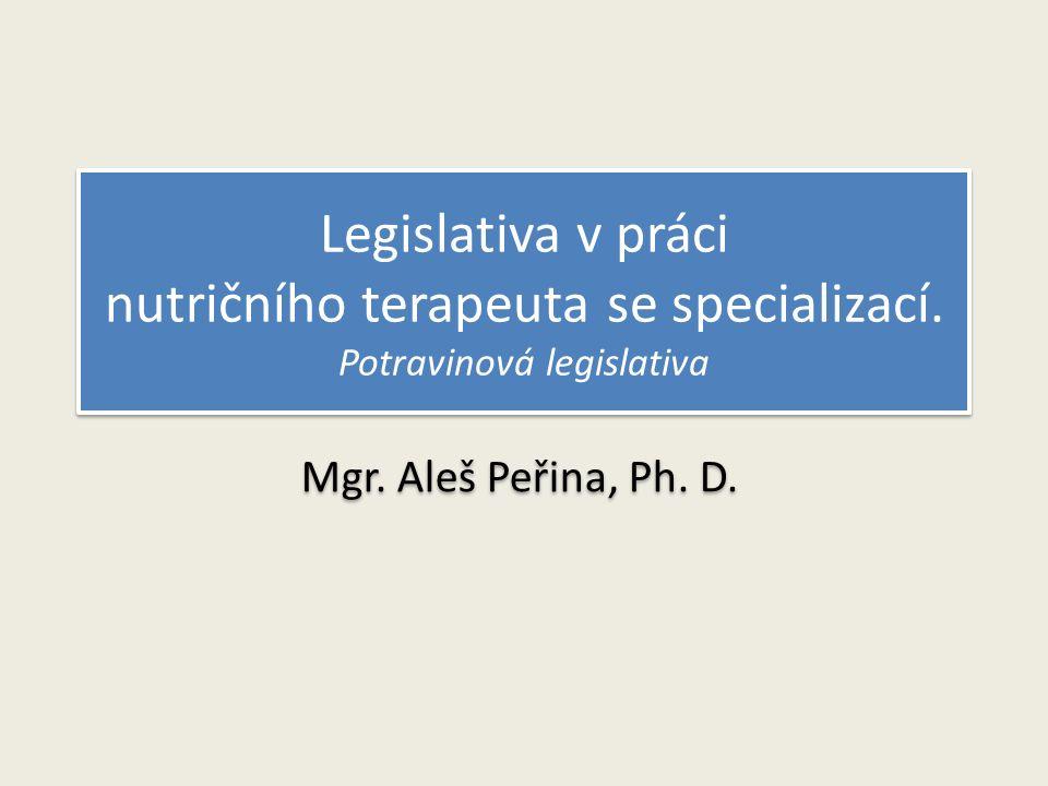 Legislativa v práci nutričního terapeuta se specializací.