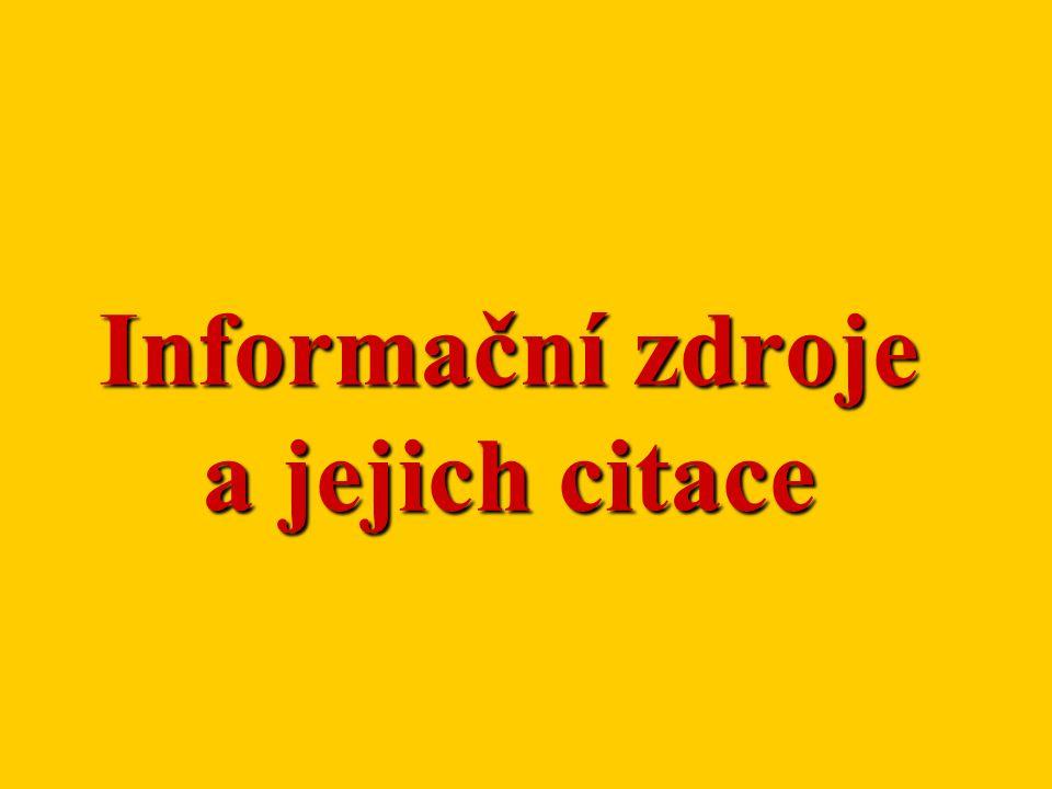 Informační zdroje a jejich citace
