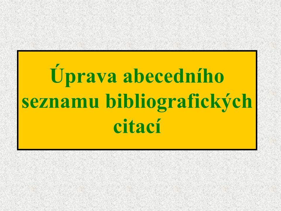 Úprava abecedního seznamu bibliografických citací