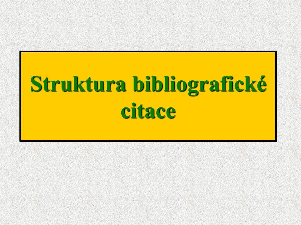 Struktura bibliografické citace