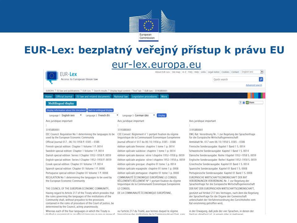 EUR-Lex: bezplatný veřejný přístup k právu EU eur-lex.europa.eu