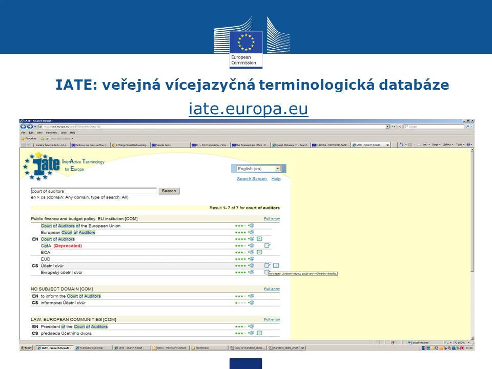 IATE: veřejná vícejazyčná terminologická databáze iate.europa.eu