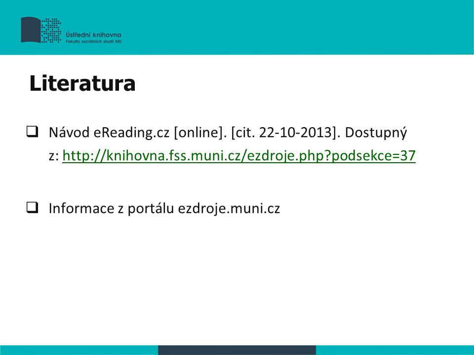  Návod eReading.cz [online]. [cit. 22-10-2013].