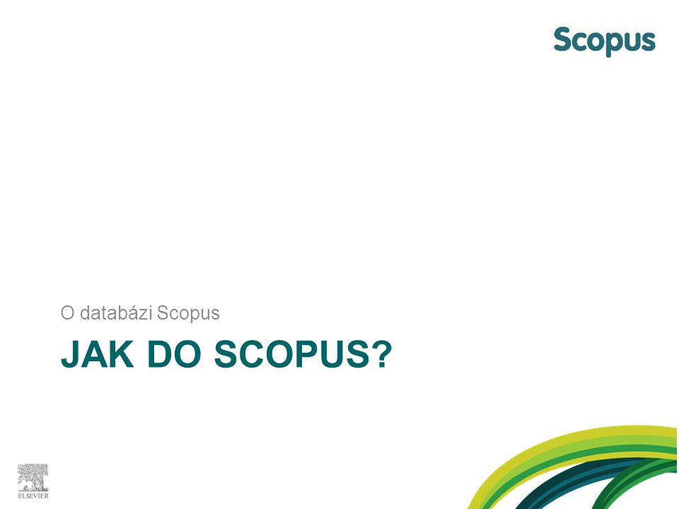 JAK DO SCOPUS? O databázi Scopus