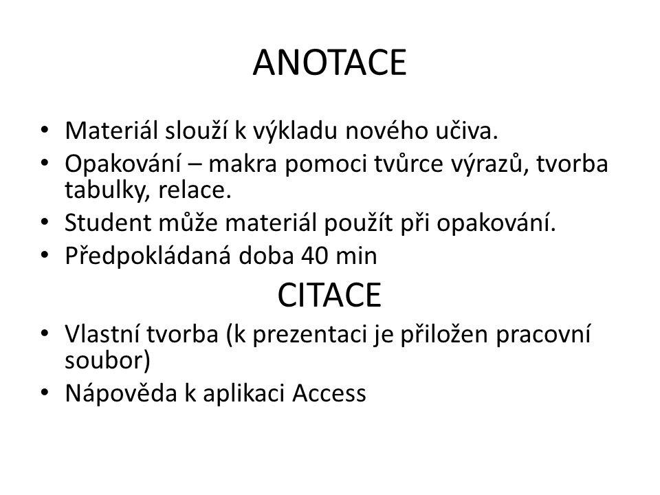 ANOTACE Materiál slouží k výkladu nového učiva.