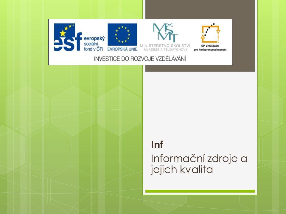 Inf Informační zdroje a jejich kvalita