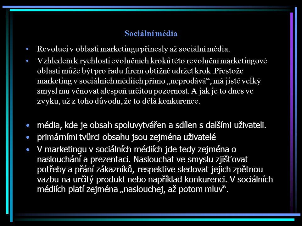 Sociální média Revoluci v oblasti marketingu přinesly až sociální média. Vzhledem k rychlosti evolučních kroků této revoluční marketingové oblasti můž