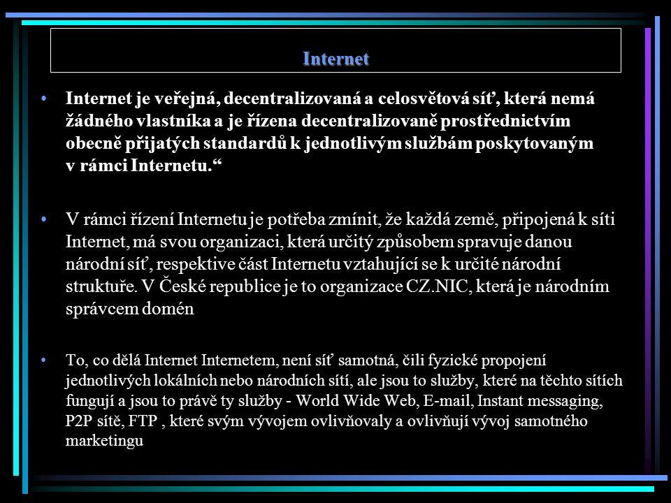 Internet Internet je veřejná, decentralizovaná a celosvětová síť, která nemá žádného vlastníka a je řízena decentralizovaně prostřednictvím obecně při
