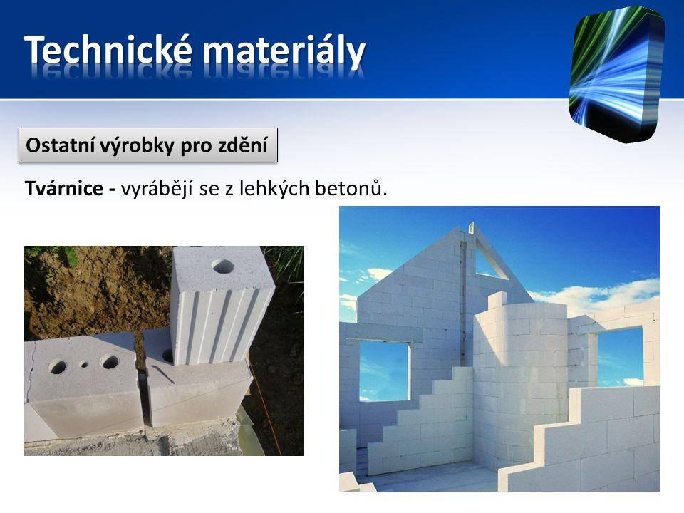 Ostatní výrobky pro zdění Tvárnice - vyrábějí se z lehkých betonů.