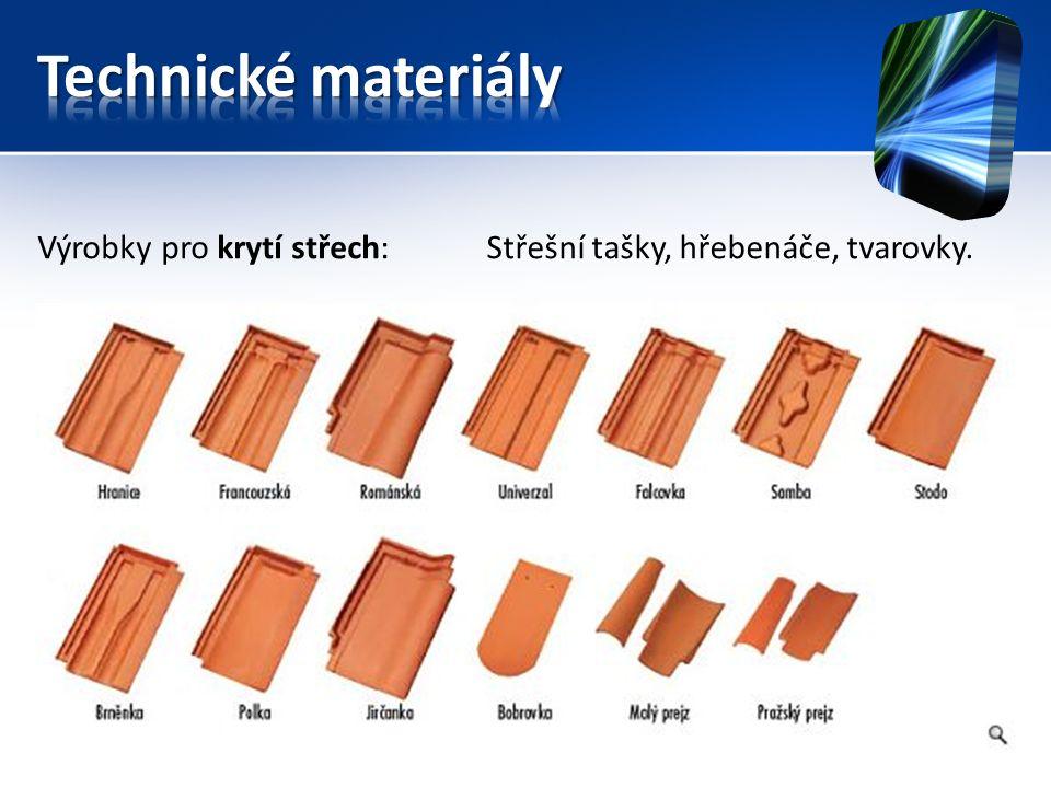 Výrobky pro krytí střech:Střešní tašky, hřebenáče, tvarovky.