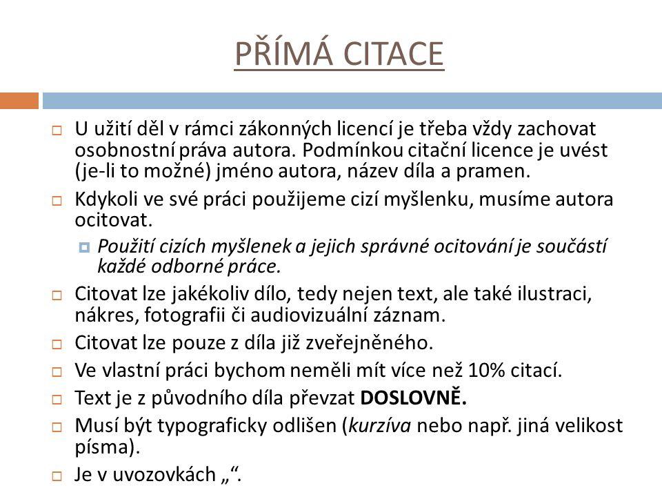 PŘÍMÁ CITACE - příklad  J.Veteška a M. Tureckiová (2008, s.