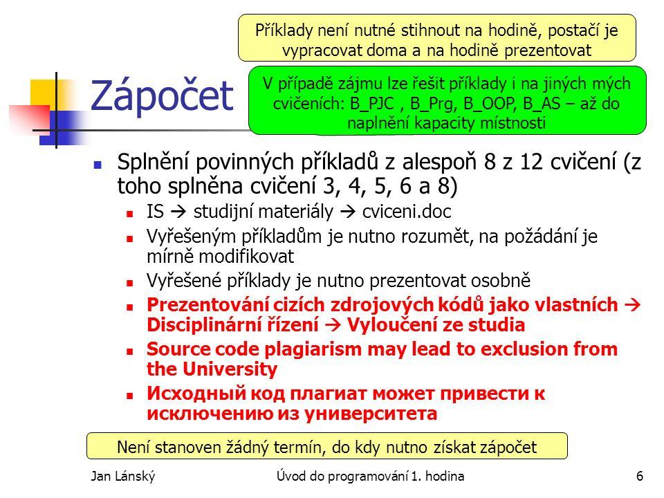 Jan LánskýÚvod do programování 1.hodina7 obtížnost1.